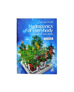 Hydroponics For Everybody by William Texier