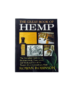 The Great Book of Hemp by Rowan Robinson