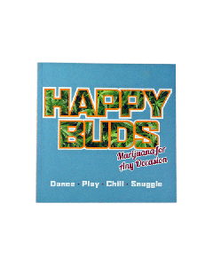 Happy Buds - Marijuana for Any Occasion by Ed Rosenthal